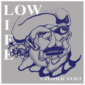 Low Life - Catholic Guilt / Dream Machine