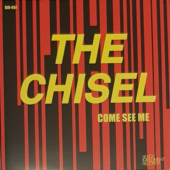 Chisel, The - Come See Me