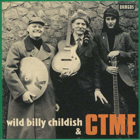 Wild Billy Childish & CTMF - Marc Reilly Session