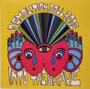 Demolition Doll Rods - Into The Brave
