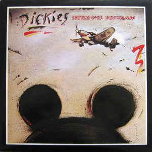 Dickies - Stukas Over Disneyland