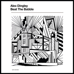 Alex Dingley - Beat The Babble