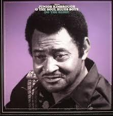 Junior Kimbrough - Do The Rump!
