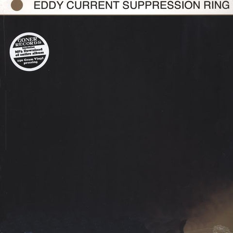 Eddy Current Suppression Ring - Self-titled (Goner)