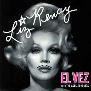 El Vez - With The Schizophonics