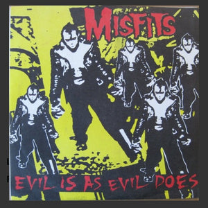Misfits - Evil Is As Evil Does