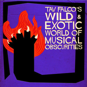 V/A - Tav Falco's Wild & Exotic World Of Musical Obscurities