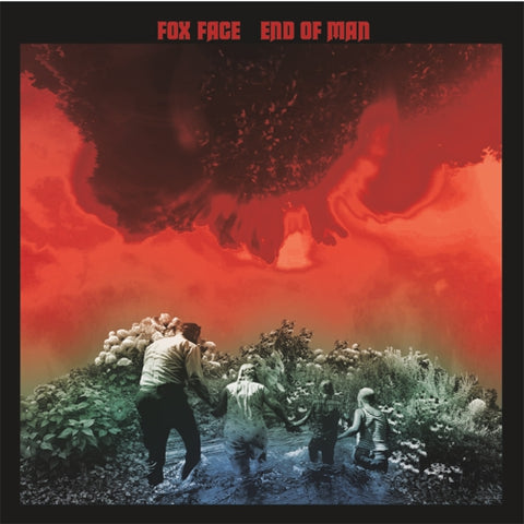 Fox Face - End Of Man