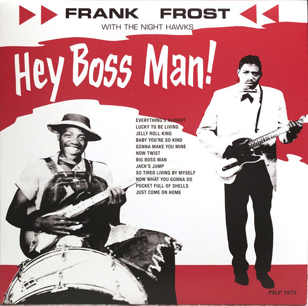 Frank Frost - Hey Boss Man!
