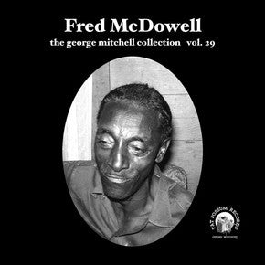 Fred Mcdowell - George Mitchell Vol 29