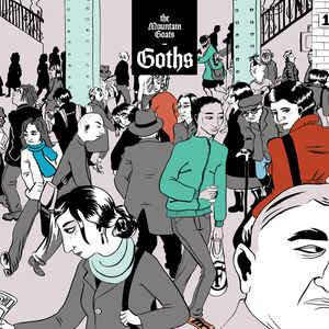 Mountain Goats - Goths