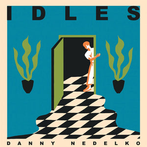 Idles / Heavy Lungs - Danny Nedelko / Blood Brother