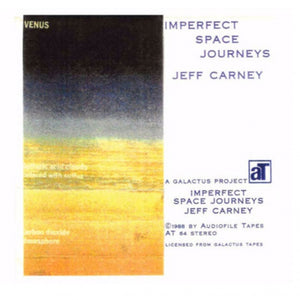 Jeff Carney- Imperfect Space Journeys