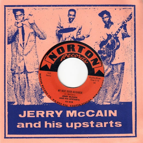 Jerry McCain and His Upstarts - My Next Door Neighbor / Crying Like A Fool