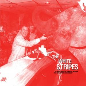 White Stripes - I Just Don't Know What To Do With Myself