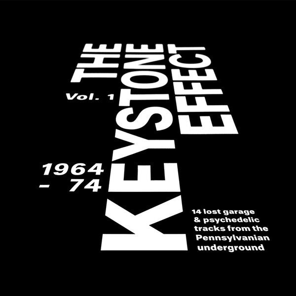 V/A - Keystone Effect Vol. 1 1964-74: Lost Garage & Psych From The Pennsylvanian Underground
