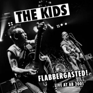 Kids, The - Flabbergasted - Live At AB 2001