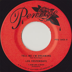 Los Yesterdays ‎- Tell Me I'm Dreaming