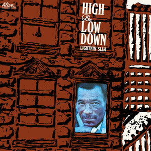 Lightnin' Slim - High & Low Down