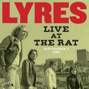 Lyres - Live At The Rat Sept. 3, 1980 Lp [Crypt] 700498012614
