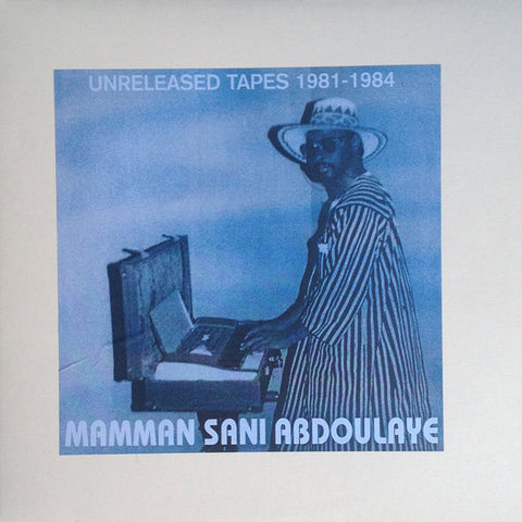 Mamman Sani - Unreleased Tapes 1981-1984
