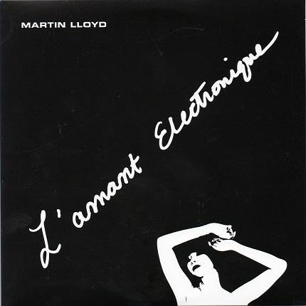 Martin Lloyd ‎- L'Amant Electronique