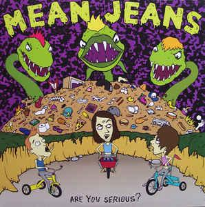 Mean Jeans - Are You Serious Lp [Dirtnap]
