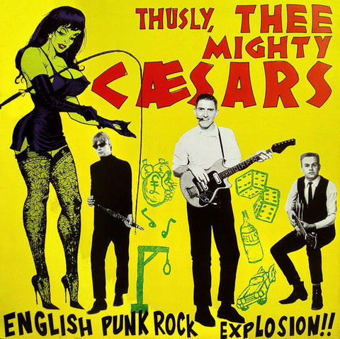 Thee Mighty Caesars ‎- English Punk Rock Explosion!