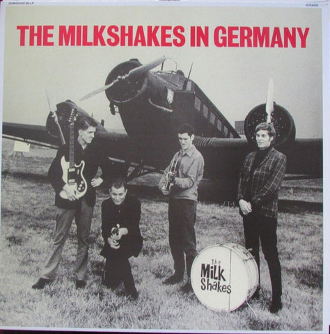 Milkshakes - The Milkshakes In Germany
