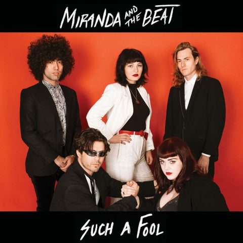 Miranda & The Beat - Such A Fool b/w Chillantro