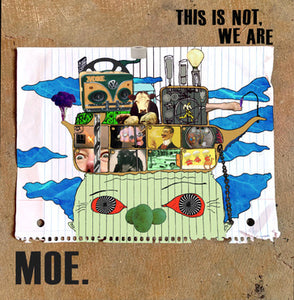 moe. - This Is Not, We Are LP