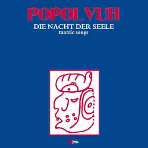 Popol Vuh Lp - Tantric Songs