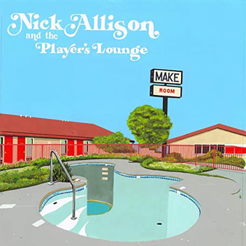 Nick Allison & The Player's Lounge - Make Room