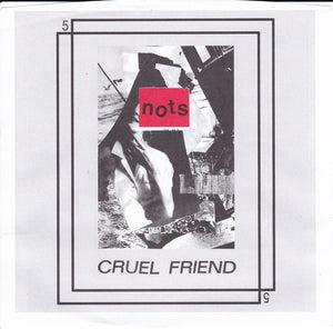 Nots - Cruel Friend