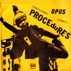 Opus - Procedures / The Atrocity