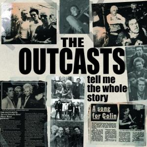 Outcasts - Tell Me The Whole Story