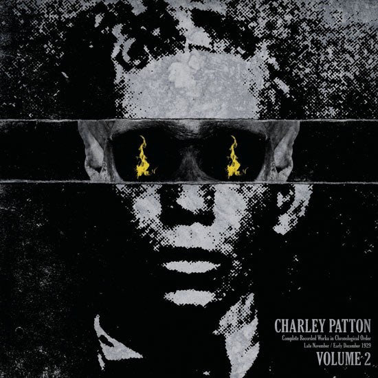 Charley Patton - Volume 2: Complete Recorded Works