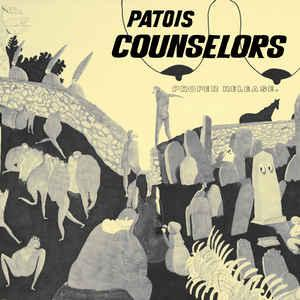 Patois Counselors - Proper Release Lp [Ever/Never]