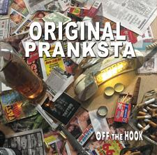 Original Pranksta - Off The Hook