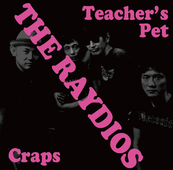 Raydios - Teacher's Pet / Craps