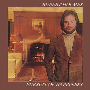 Rupert Holmes ‎- Pursuit Of Happiness