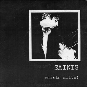 Saints - Saints Alive!