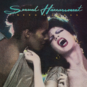 Sexual Harrassment ‎- I Need A Freak