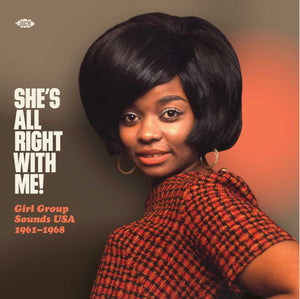 V/A - She's All Right With Me! Girl Group Sounds USA 1961-1968