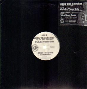"Silkk The Shocker 12"" - We Like Them Girls 12"" With Master P"