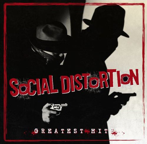Social Distortion - Greatest Hits