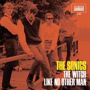 Sonics - Like No Other Man/The Witch