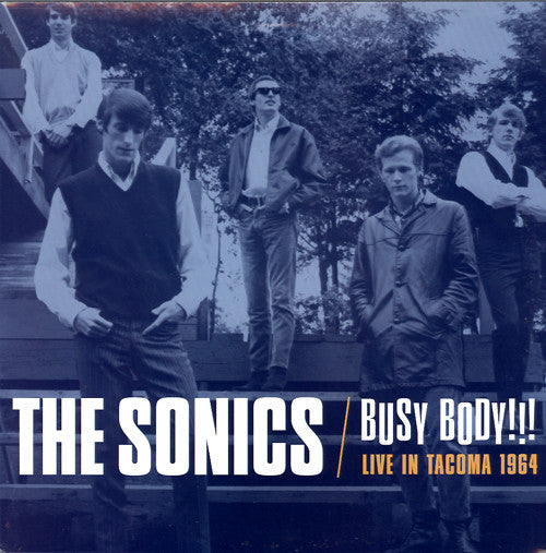 Sonics, The - Busy Body!!! Live in Tacoma 1964