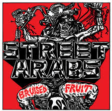 Street Arabs - Bruised Fruit