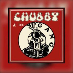 Chubby & The Gang - All Along the Uxbridge Road (Goner)